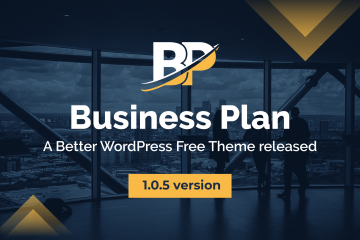 Business Plan – A Better WordPress Free Theme released it's 1.0.5 version
