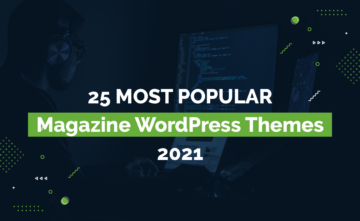 25 Most Popular Magazine WordPress Themes 2021
