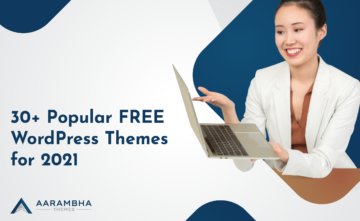 30+ Popular FREE WordPress Themes for 2021
