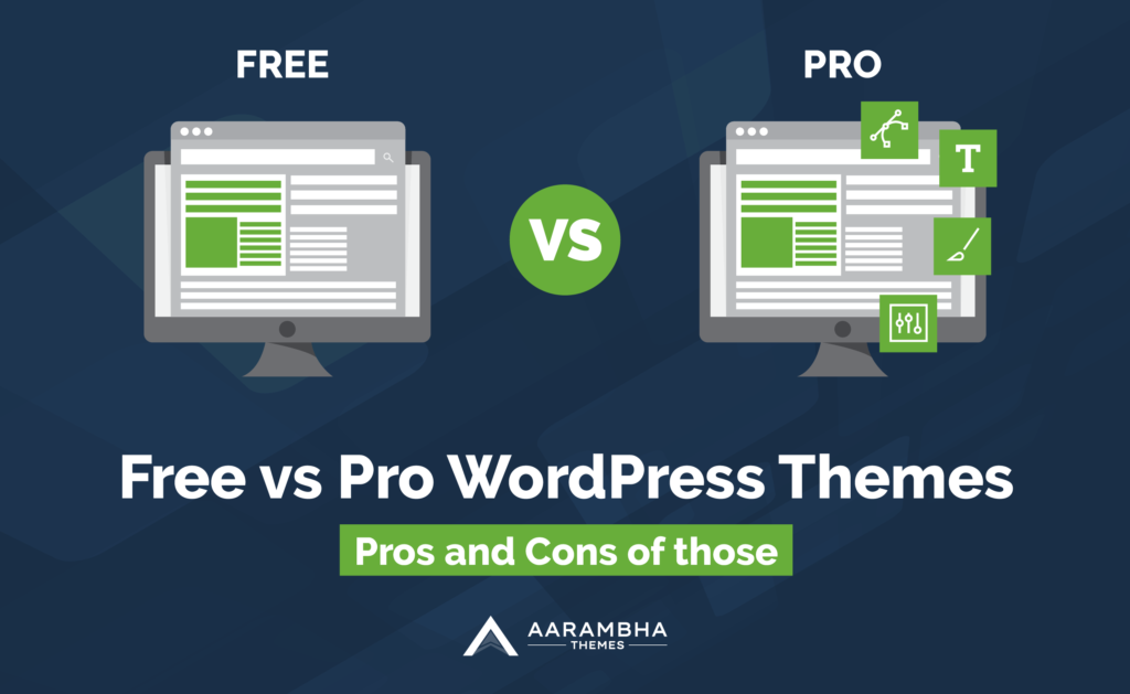 Free vs Pro Themes (Pros and Cons)
