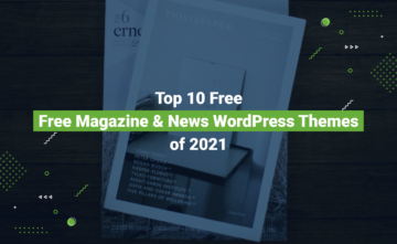 Top 10 Free Magazine & News WordPress Themes of 2021