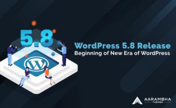 WordPress 5.8 release - beginning of new era in WordPress